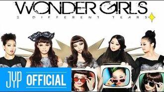 "Wonder Girls - A Look Inside Wonder Girls ""2 DIFFERENT TEARS"""