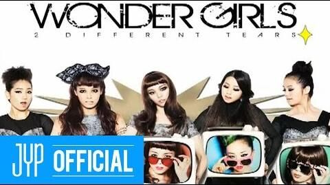 "Wonder Girls - A Look Inside Wonder Girls ""2 DIFFERENT TEARS"""