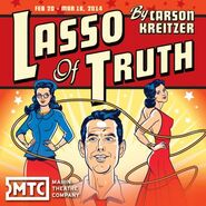 Lasso of Truth - Marin Theatre Company 00