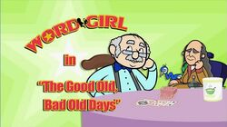 The Good Old, Bad Old Days titlecard