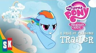 My Little Pony A Dash Of Awesome - OFFICIAL TRAILER