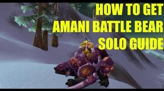 How to get the Amani Battle Bear SOLO GUIDE! (Bear mount from Zul'Aman World of Warcraft)