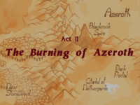 Warcraft II Beyond the Dark Portal - Act II (The Burning of Azeroth)