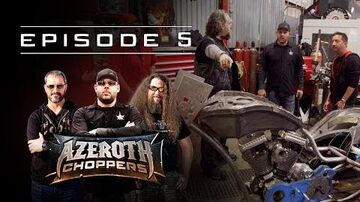 Azeroth Choppers -- Episode 5