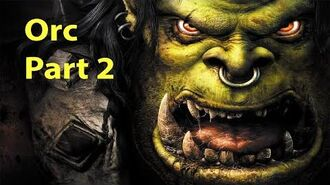 Warcraft 3 Gameplay - Orc Part 2 - The Long March