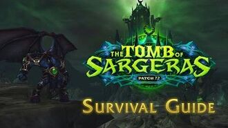 Legion Patch 7.2 Tomb of Sargeras—Survival Guide