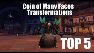 WoW Coin of Many Faces TOP 5 TRANSFORMATIONS!