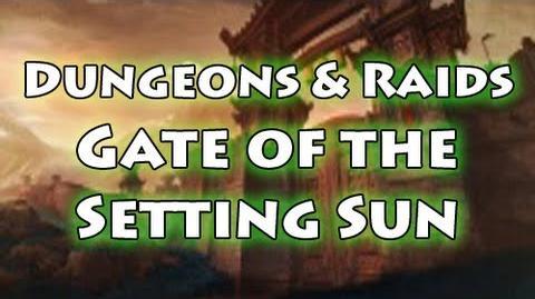 Dungeons & Raids Gate of the Setting Sun