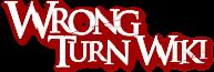 Wrong Turn Wiki