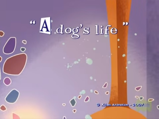 File:Xilam - A Kind of Magic - A Dog's Life - Episode Title Card.jpg
