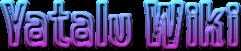 Yatalu Wiki