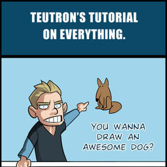 Teutron's Tutorial of Everything.