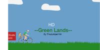 --Green Lands-- HD