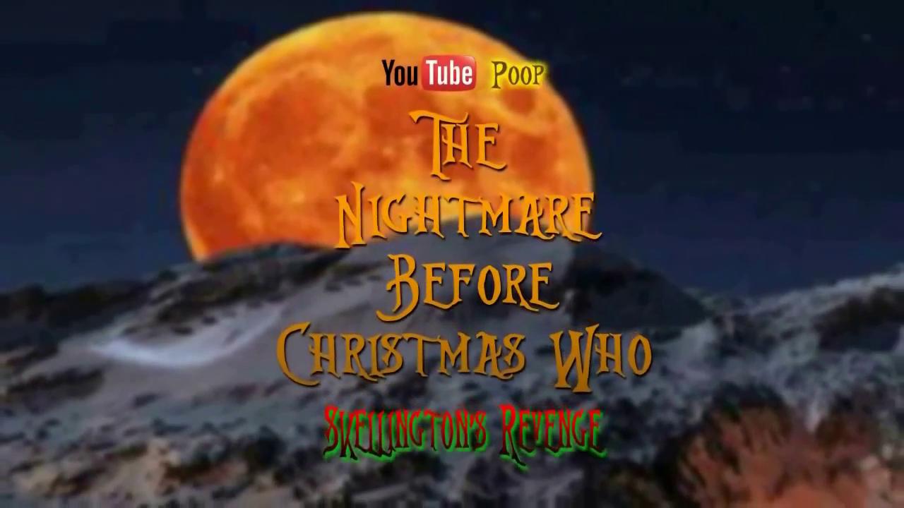 YouTube Poop: Skellington's Revenge | YouTube Poop Wiki | FANDOM ...