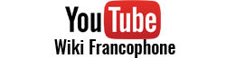 Wiki Youtube français