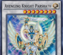 Avenging Knight Parshath