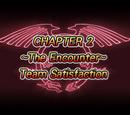 The Encounter: Team Satisfaction