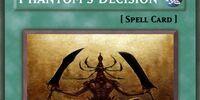 Phantom's Decision
