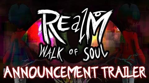 Trailer - REalM Walk of Soul