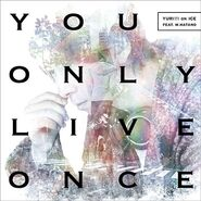 You Only Live OnceCDDVD