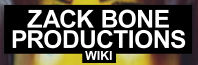 Zack Bone Productions Wiki