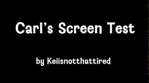 Carl Screen Test