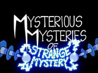 Mysterious Mysteries of Strange Mystery (Gaz, Taster of Pork)