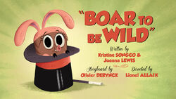 Boar To Be Wild-titlecard