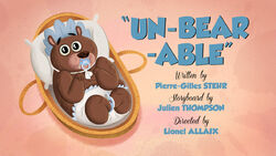 Un-Bear-Able-titlecard