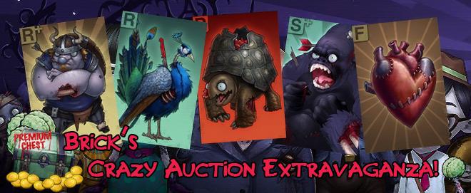 Brick's Crazy Auction Extravaganza Pic